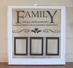 Antique window picture frame with family quote USD) by WritingOnTheWindow Cricut Picture Frames, Picture Frame Crafts, Old Window Projects, Vinyl Projects, Window Ideas, Window Picture, Old Frames, Window Frames, Cricut Tutorials