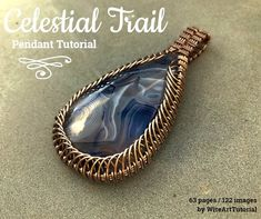 """TUTORIAL """"Celestial Trail"""" PDF pattern book,wire wrap weave jewelry,copper,cabochon,wrapping weaving,wrapped weaved,large,big pendant design"""