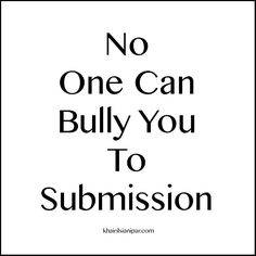 SDR 1017: No One Can Bully You To Submission - http://www.khairilsianipar.com/2016/11/05/no-one-can-bully-you-to-submission/