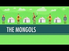Wait For It...The Mongols!: Crash Course World History #17 This video talks about the Mongols' conquest of the majority of the majority of the Eastern Hemisphere.