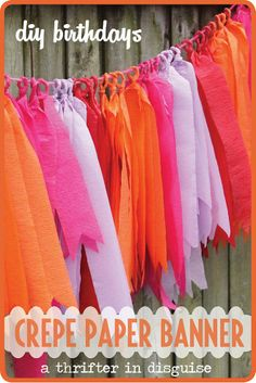 Hometalk :: DIY Crepe Paper Banner ~ A Custom Look for Pennies!