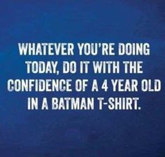 When you try to act cool… Motivation for the morning More from my siteWomen's Favorite Silver Clover NecklaceA Boy Speaks.Top 20 Funny batman Funny Quotes That Are Pretty Relatable –Hamsterkäufe für Anfanger. Great Quotes, Quotes To Live By, Me Quotes, Mentor Quotes, Best Work Quotes, Funny Quotes For Work, Funny Quotes About Kids, Funny Morning Quotes, Funny Motivational Memes