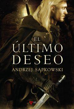 Andrzej Sapkowski - El último deseo