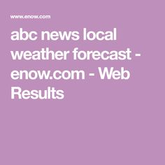 abc news local weather forecast - enow.com - Web Results Slug Control, Diy Pest Control, Getting Rid Of Slugs, Slugs In Garden, Weather Forecast, Abc News, How To Level Ground, The Outsiders, Dark Circles