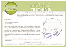 Essential oil safety for teething. Includes a recipe or link to get a ready made roll on to ease teething discomfort. www.scentsablehealth.com