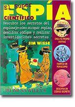 Literatura Infantil y Juvenil: El super espía científico, Jim Wiese, Ciencia