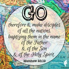 Matthew 28:19 - our command from our God. GO!  #Bible #verse #Scripture #design