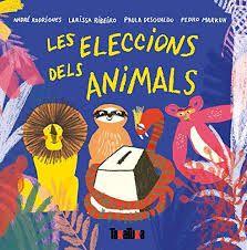 Les Eleccions dels animals / André Rodrigues [i 3 més] Comic Books, Comics, Children, Cover, Illustration, Google, Movie Posters, Animals, 1