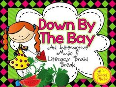 Down By The Bay Music and Literacy Brain Break {Rhyming Focus}