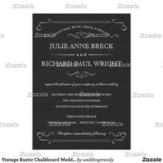 Vintage Rustic Chalkboard Wedding Invitations Vintage Chalkboard Wedding Invitations -- Rustic swirl frame and beautiful Victorian style retro typography makes an eye-catching black and white wedding invitation. Add the bride and groom names and wedding info in this easy to use template. Elegant and classy mixed chalk and romantic script calligraphy style in engraved bespoke letterpress look is suitable for both formal or semi-formal theme. Perfect for trendy modern weddings