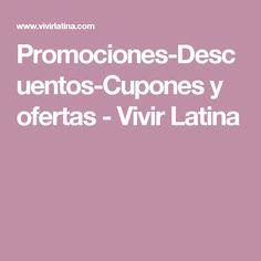 Promociones-Descuentos-Cupones y ofertas - Vivir Latina