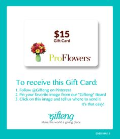 Pin it to receive this GIFT CARD - Giveaway - Free - $15 ProFlower - Gift - from Gifteng - For Everyone!