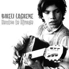BIRELLI LAGRENE - title Routes to Django / year 1981 / label Jazz Point