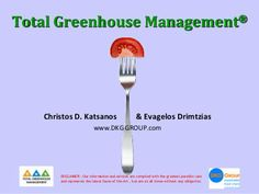 Total Greenhouse Management by Christos D. Sustainable Food, Fails, Presentation, Management, Thread Spools