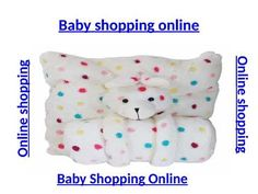 Online shopping sites India. Buy Baby Products Online India from Babies Bloom Store better than Hopscotch, Firstcry, Babyoye