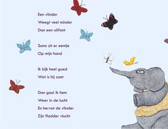 olifant, vlinders, connie snoek, poëzie voor kinderen, kindergedichten, snoekduikjes Poem Quotes, Poems, Funny Quotes, Poetry Journal, Rhymes For Kids, Verse, Kids And Parenting, Childrens Books, Giraffe