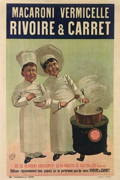 Macaroni Rivoire Carret poster from 1900 France - Beautiful Vintage Posters Reproductions. This vertical French culinary food poster features two boy chefs / cooks at a stove with a steaming pot holding spoons. Pub Vintage, Vintage Hippie, Vintage Labels, Vintage Signs, Vintage Images, Vintage Ephemera, Retro Advertising, Retro Ads, Vintage Advertisements