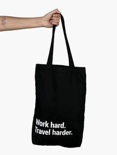 """The best tote bag you'll ever have! It comes with a big pocket and a lanyard for your keys, so you can get lost, but not lose your stuff. Tote with a quote: """"Work hard. Travel Tote, Travel Gifts, Best Tote Bags, Reusable Tote Bags, Pocket, Tuesday, Keys, Stitches, Travel Photography"""