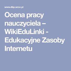 Ocena pracy nauczyciela – WikiEduLinki - Edukacyjne Zasoby Internetu