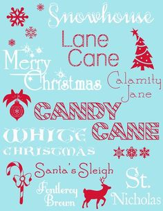 Winter Christmas Holiday fonts. We like lane cane for the front banner and Santa's Sleigh.