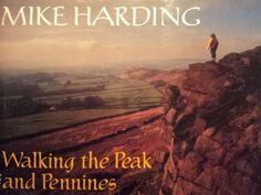 Walking the Peak and Pennines : Mark Harding