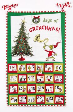 """""""Advent Calendar"""" pattern designed by Robert Kaufman Fabrics. Features Celebrate Seuss! and How the Grinch Stole Christmas. FREE pattern."""