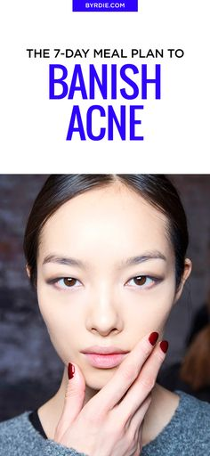 What to eat to stop acne and get glowing skin