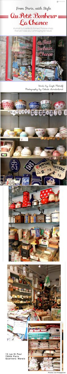 Au Petit Bonheur la Chance is located at 13 rue St Paul in the Marais. Filled with antiques and treasures.
