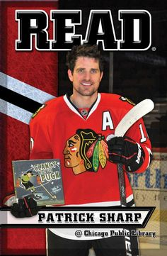 Chicago Blackhawks: READ Campaign Today seemed like a good day to share our Patrick Sharp READ poster again. congrats to the Blackhawks, not only for the great win last night, but for sponsoring our. Hot Hockey Players, Hockey Teams, Hockey Stuff, Blackhawks Hockey, Chicago Blackhawks, Chicago Hockey, Patrick Sharp, Hockey Season, Chicago Photos