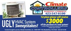 Climate Controllers Ugly HVAC System Sweepstakes