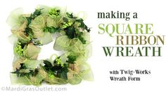 Party Ideas by Mardi Gras Outlet: Twig-Works Square Ribbon Wreath: VideoTutorial