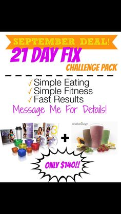 21 day fix is on sale this month!!!!! An amazing deal to get in amazing shape! You any out exercise a bad diet! Leant portions & what to eat! Also comes with exercises! This is the foundation to your new life style! www.beachbody.com/mgrantfitness send me a message for more details, help & anything else!
