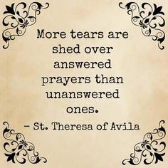 Theresa of Avila Catholic Quotes, Catholic Prayers, Catholic Saints, St Theresa Of Avila, Great Quotes, Inspirational Quotes, Answered Prayers, Saint Quotes, Santa Teresa