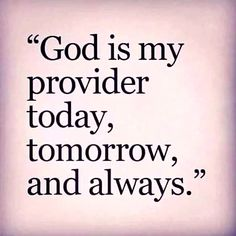 God will provide! Prayer Verses, Prayer Quotes, Bible Verses Quotes, Spiritual Quotes, Faith Quotes, Positive Quotes, Scriptures, Trust Quotes, Godly Quotes