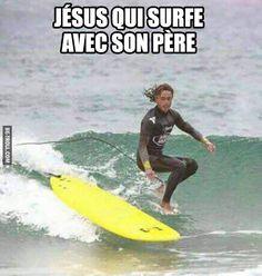 Jésus qui surfe avec son père… | Be-troll