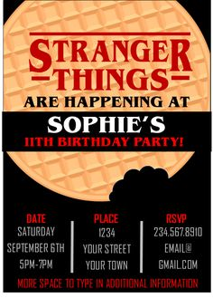 Stranger Things Printable Invitations  Imagine what it would be like to NOT cramp your hand up writing in all the details OVER and OVER again on those cheap fil