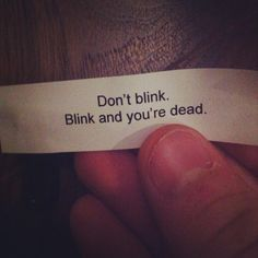 The scariest fortune cookie EVER.