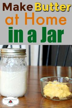 Learn how to make butter in a jar. This is a fun kitchen project to do with your kids. Use cream from your own animals or buy cream at the store to make your own butter. It's simple, easy, and delicious! Goat Recipes, Milk Recipes, Canning Recipes, Whole Food Recipes, Homemade Jelly, Homemade Butter, Flavored Butter, Butter Recipe, Make Butter At Home