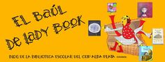 El Baúl de Lady Book #bibliotecas_escolares #animacion_a_la_lectura