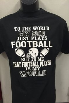 Football mom shirt that football player is my world my son plays football shirt new personalized with your number – American Football Football Mom Quotes, Football Mom Shirts, Football Players, Youth Football, Football Stuff, Lineman Shirts, Football Moms, Team Shirts, Football Season