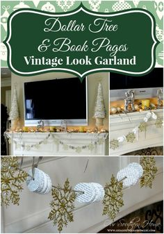 dollar-tree-garland glittered snowflakes and book page circles --Our Southern Home
