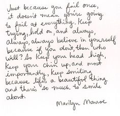 I dont usually care about Marilyn Moroe too much, but this quote is beautiful