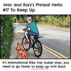 Mac and Rory's phrasal verbs #17: to keep up. English Grammar For Kids, Grammar Rules, Homeschool, Mac, Homeschooling, Poppy