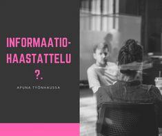 INFORMAATIOHAASTATTELU - TRY IT! | LinkedIn