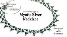 """This video tutorial from The Potomac Bead Company teaches you how to make Allie Buchman's """"Mystic River"""" necklace design. Find a list of supplies in the desc..."""