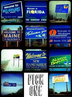 Go to every state and get a picture with the State sign, also wearing a shirt from that state. :)