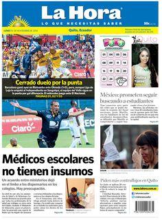 Los temas destacados son: Médicos escolares no tienen insumos, Cerrado duelo por la punta y Piden más contraflujos en Quito.