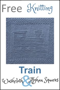 Free Train Dishcloth or Afghan Square Knitting Pattern - Daisy and Storm Free Train Dishcloth or Afghan Square Knitting Pattern - Daisy and Storm waschlappen anleitung Knitted Dishcloth Patterns Free, Knitting Squares, Knitted Washcloths, Knit Dishcloth, Knitted Blankets, Knitting Patterns Free, Free Knitting, Baby Knitting, Crochet Afghans
