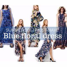 SUMMER 2017 MUST-HAVE: BLUE FLORAL DRESS ¡El must-have del verano es un vestido azul de estampado floral!