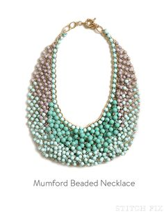 Love the colors and tone of this. Don't wear much jewelry, but this might be an exception...Mumford Beaded Necklace via Stitch Fix